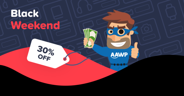 AAWP Black Weekend : Black Friday + Cyber Monday 2019